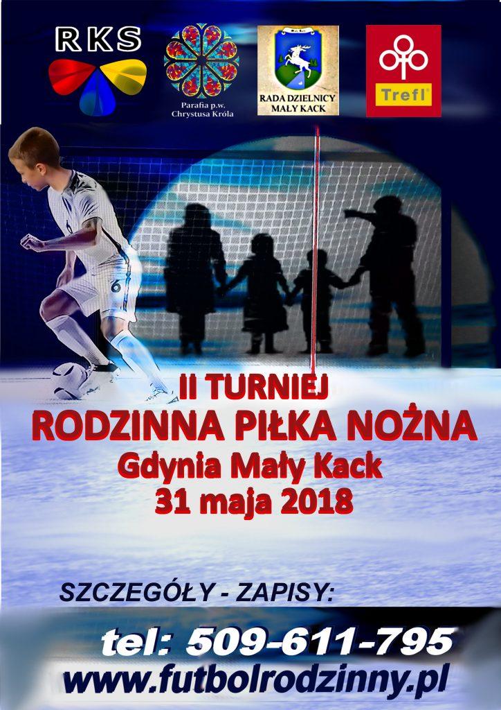 II Turniej PIŁKA NOŻNA RODZINNA  – 31 maja 2018